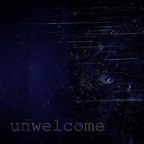 Unwelcome