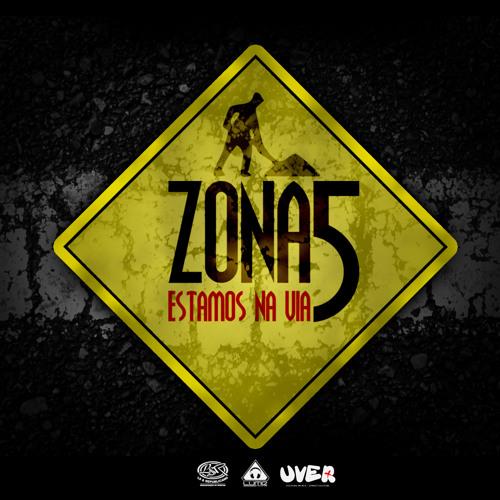 Zona 5 - Estamos Na Via (Free Download)