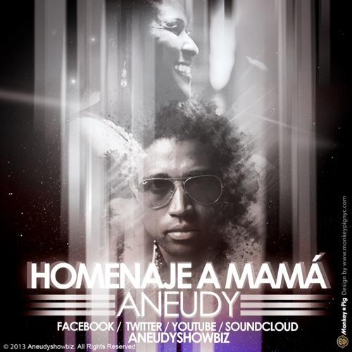 Aneudy - Homenaje a Mama - LMP