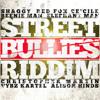 Bounce (Street Bullies Riddim)