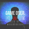 Game Over ft. ATOMS (Prod. by ESTA) ROUGHMIX