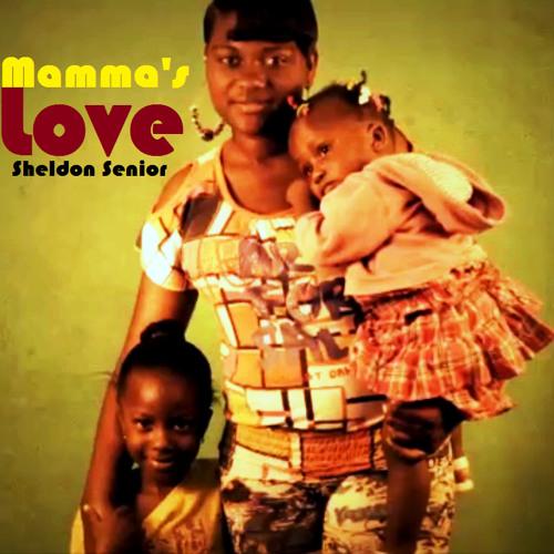 Sheldon Senior - Mamma's Love