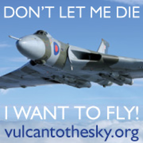 @CJolleyMusic - Put me back in the sky  ( 'Vulcan to the sky' - Save XH558!)