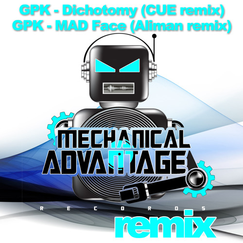 GPK - Dichotomy (Cue Remix) / MAD Face (Aliman Remix) MAD035 OUT NOW!!