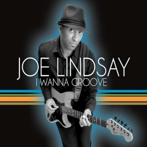 Joe Lindsay : I Wanna Groove