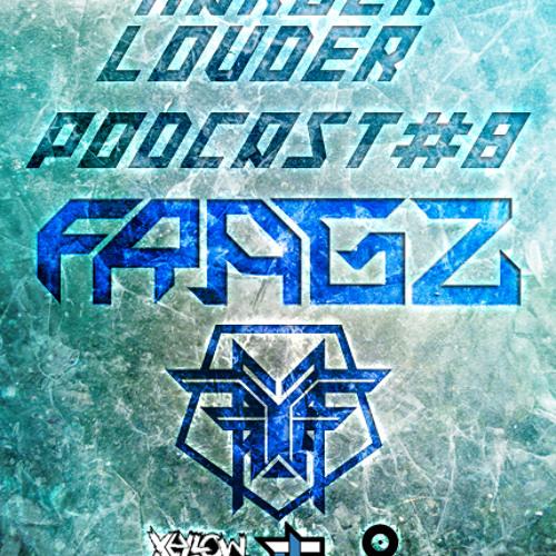 Fragz - HARDER & LOUDER PODCAST #8