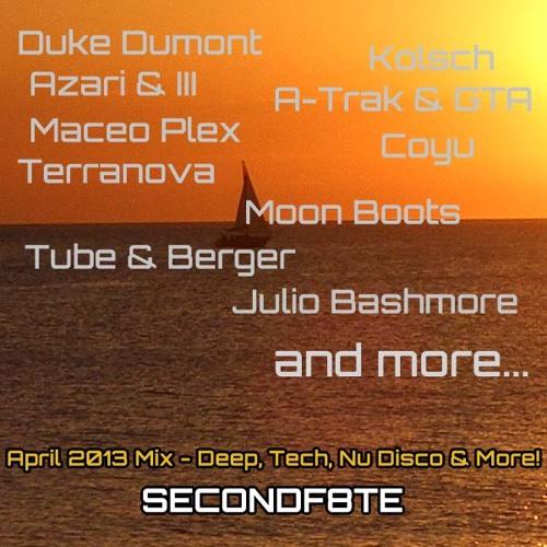 SECONDF8TE - April 2013 Mix (Deep House, Tech House, Nu Disco & More!)