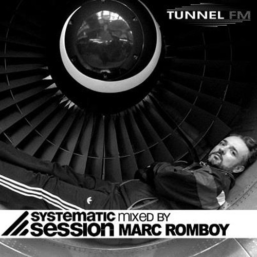 Marc Romboy -  Systematic Session - Tunnel FM