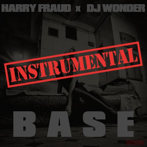 Harry Fraud x DJ Wonder - BASE (Instrumental)