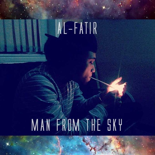 @_AlFatir - Man From The Sky [Prod. A-Nice]