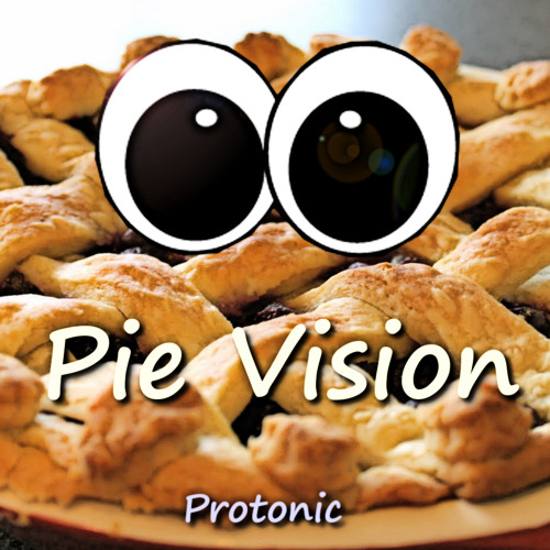 Protonic - Pie Vision (Original)