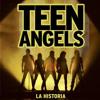 Teen Angels: No Te Digo Adiós mp3