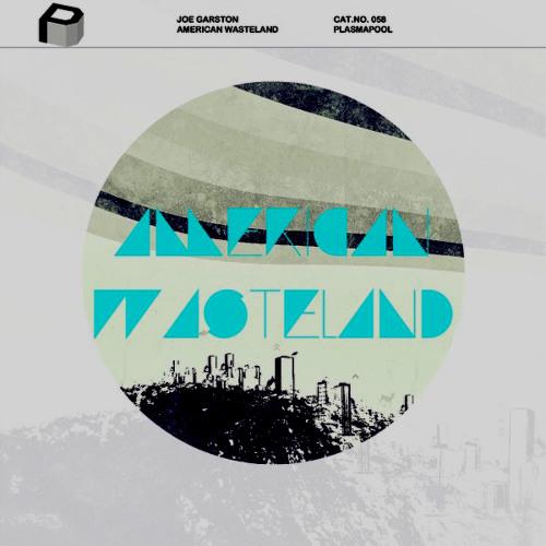 JOE GARSTON - American Wasteland [FatBlock Rmx] (Snippet)
