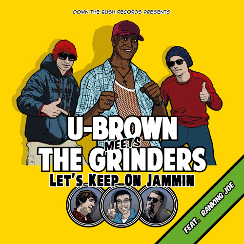 "U-Brown Meets The Grinders ""Mount Zion I"""
