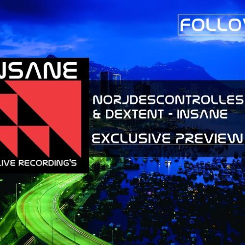Norjdescontrolles & Dextent - Insane (Exclusive Preview) RELIVE RECORDING'S