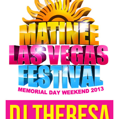 DJ THERESA - MATINEE VEGAS 2013 Promo Set