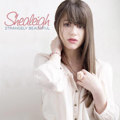 Shealeigh - strangely beautiful