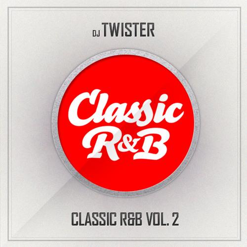 Dj Twister - Classic R&B Vol. 2