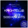 KNIGHTLOVE presents KNIGHTCLUB Vol. 3 - November 2012