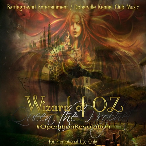 Wizard Of Oz, Queentheprophet