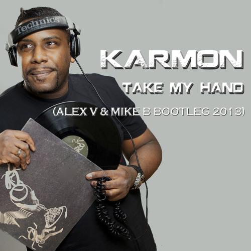 Karmon - Take my Hand (Alex V & Mike B Bootleg 2013) 64kpbs Preview