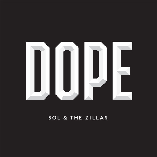 Sol - Dope (Prod. by The Zillas)