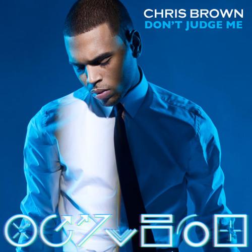 Don't Judge Me [Kuddie J Remix] - Chris Brown