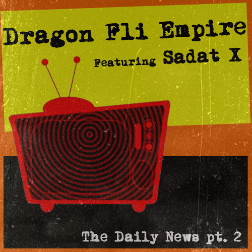 The Daily News Pt. 2 (feat. Sadat X)
