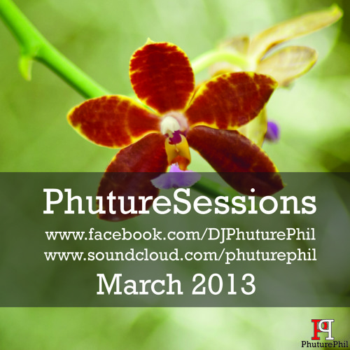 PhutureSessions March 2013