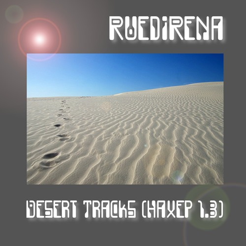 RuediRena - Desert Tracks (Haxep 1.3)