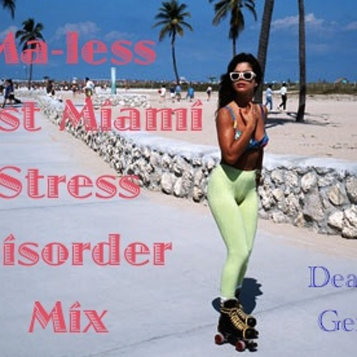Post Miami Disorder (Death to Genres) Mix