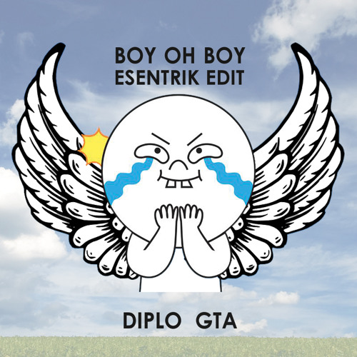 Diplo x GTA - Boy Oh Boy (eSenTRIK Edit)