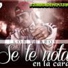 03 - SE TE NOTA EN LA CARA - LOS TURROS - DJ STRIKE!! - www.promusic