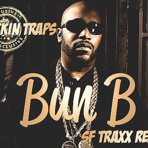 Bun B - Checkin Traps (Draped Up Remix) Prod. by SF Traxx
