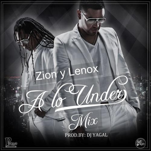 A lo Under Mix - Prod. By  Dj Yagal