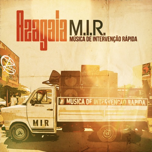 Azagaia - MIR Música de Intervenção Rápida SINGLE