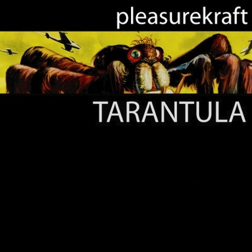 Pleasurekraft - Tarantula (Black Birdz & Royal Flush Remix) FREE DOWNLOAD!