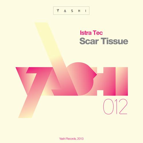 Istra Tec - Scar Tissue