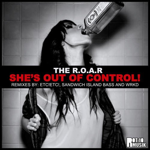 She's Out of Control (WRKD Remix)