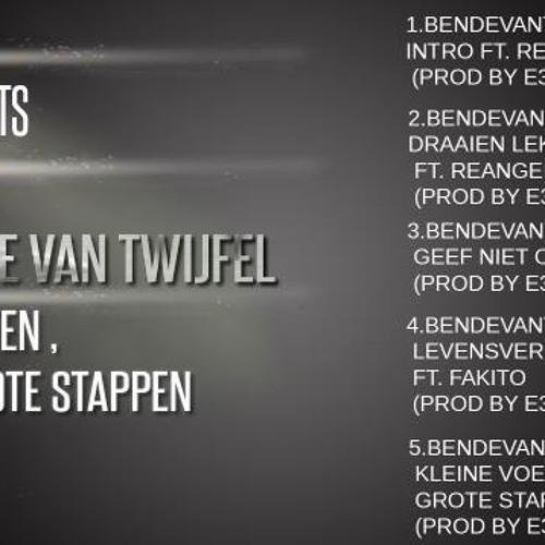 2. BendeVanTwijfel - Draaien Lekker ft. Reangelo (Prod By E3N)