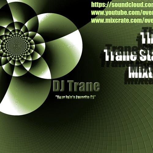 The Trane Station Mixtape 3 (DJ Trane) [Ratchet]