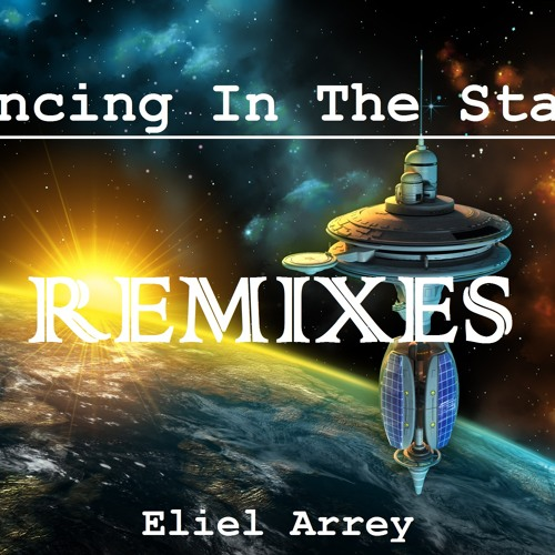 Eliel Arrey - Dancing In The Stars (SaiRandom Mix)