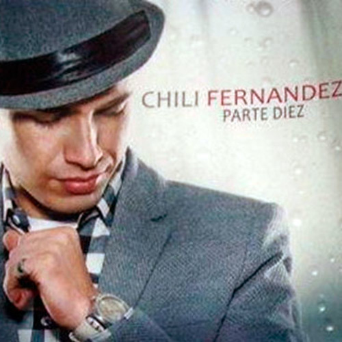 Chili Fernandez - Necesito olvidarte