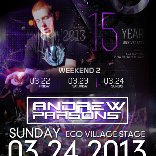 Andrew Parsons Live at Ultra Music Festival 03-24-13