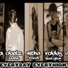 Everyday Everynight-Kerasnya kehidupan