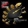 Zaitek - Time for Money (Original Mix)