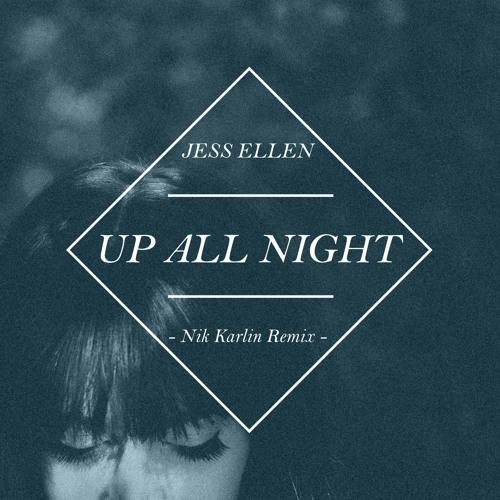 Up All Night (Nik Karlin Remix)