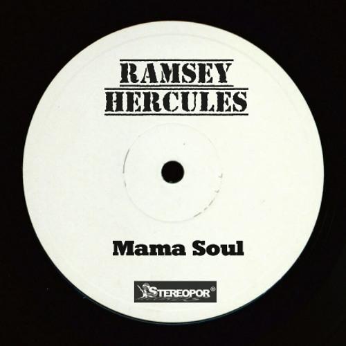 The Soul Survivors - Mama Soul (Ramsey Hercules Edit)
