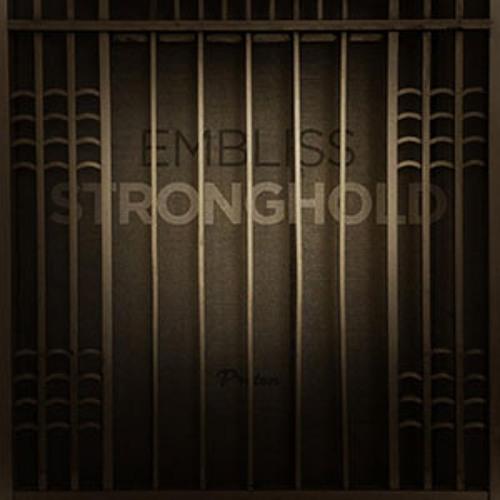 Embliss - Stronghold (original mix) - Proton Music