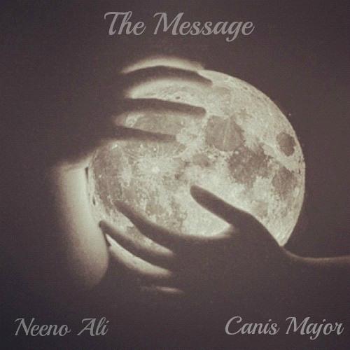 Neeno Ali x Jazeer- The Message (prod. Canis Major)